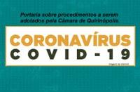 Câmara de Quirinópolis prorroga prazo de fechamento de sua sede e regime de teletrabalho até o próximo dia 04 de Abril.