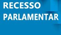 Decretado recesso parlamentar de 06 a 22 de Janeiro 2021.